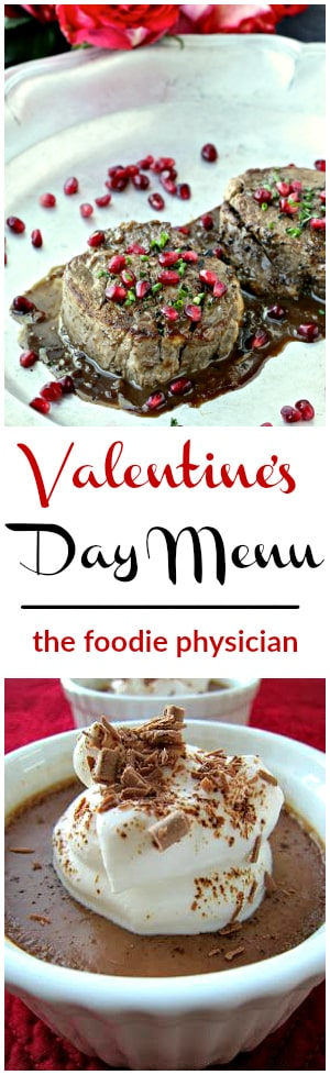 Valentine's Day Menu- Filet Mignon with Pomegranate Dijon Sauce &  Chocolate Espresso Pots de Crème | @foodiephysician