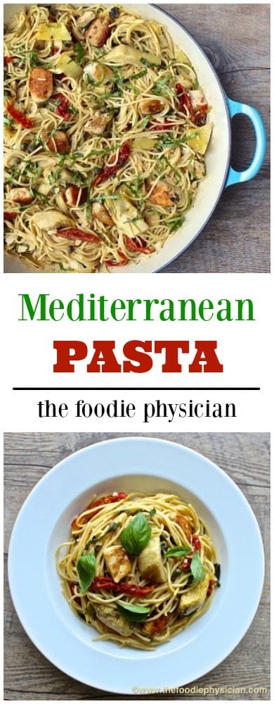 Mediterranean Pasta | @foodiephysician