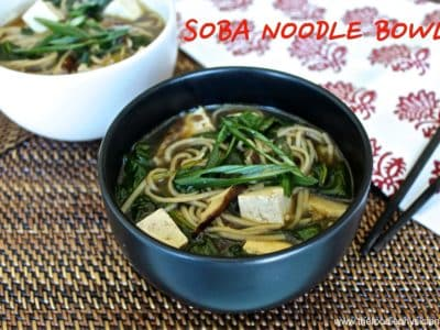 Dining with the Doc: Soba Noodle Bowls with Tofu, Spinach and Shiitakes
