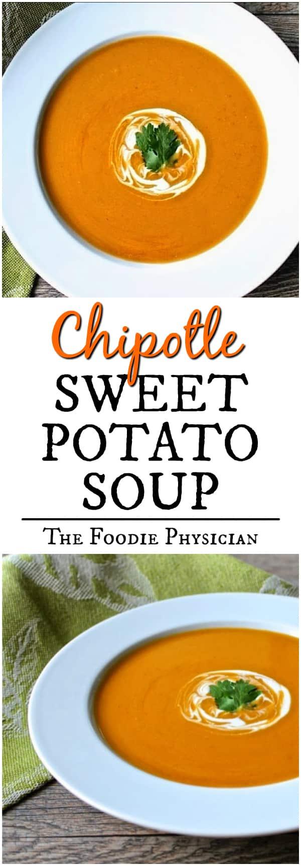 Chipotle Sweet Potato Soup | @foodiephysician