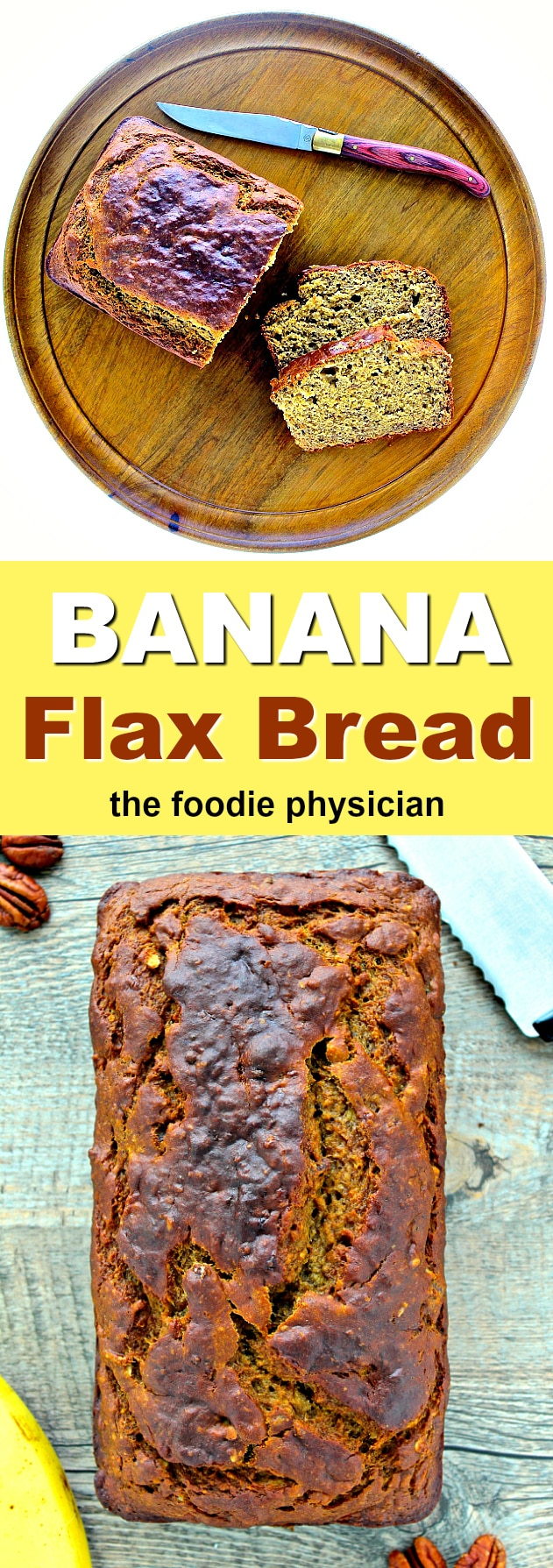 Dining with the doc banana flax bread the foodie physician my banana flax bread is packed with nutritious whole grains flaxseed and greek yogurt forumfinder Image collections