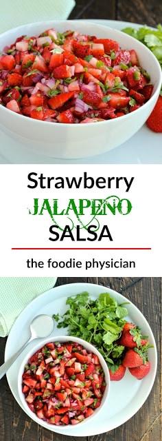 #thefoodiephysician #salsa #strawberry #jalapeño