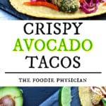 Crispy Avocado Tacos