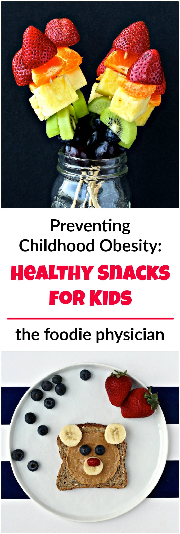 Preventing Childhood Obesity: Nutritious Snacks for Kids | @foodiephysician