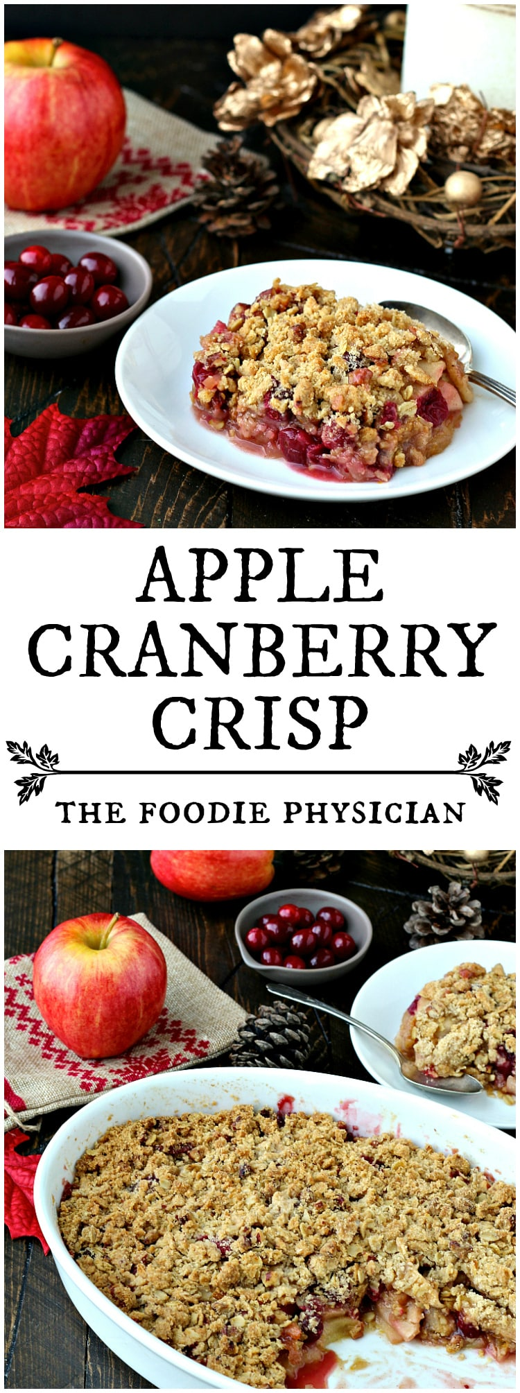 Apple Cranberry Crisp- bursting with fresh, sweet apples and tart cranberries,this is a guaranteed crowd pleaser! | @foodiephysician