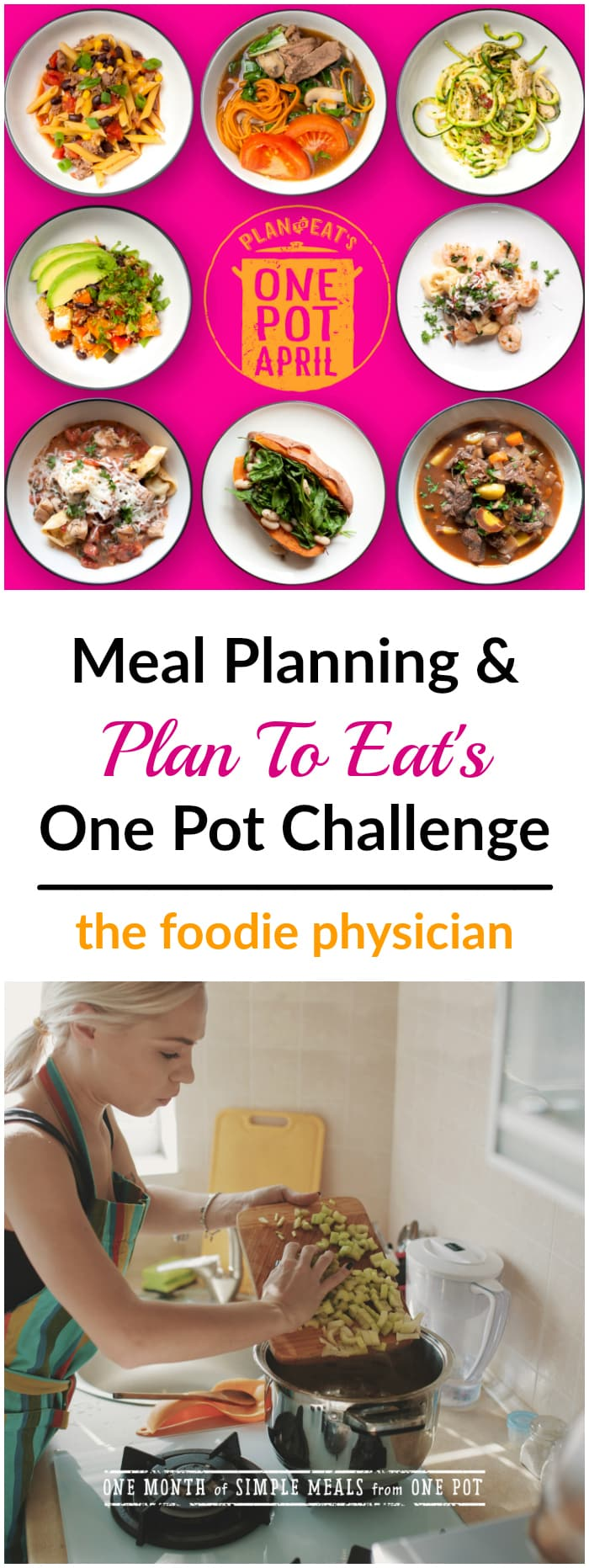 Meal Planning 101 & Plan to Eat's One Pot April Challenge | @foodiephysician