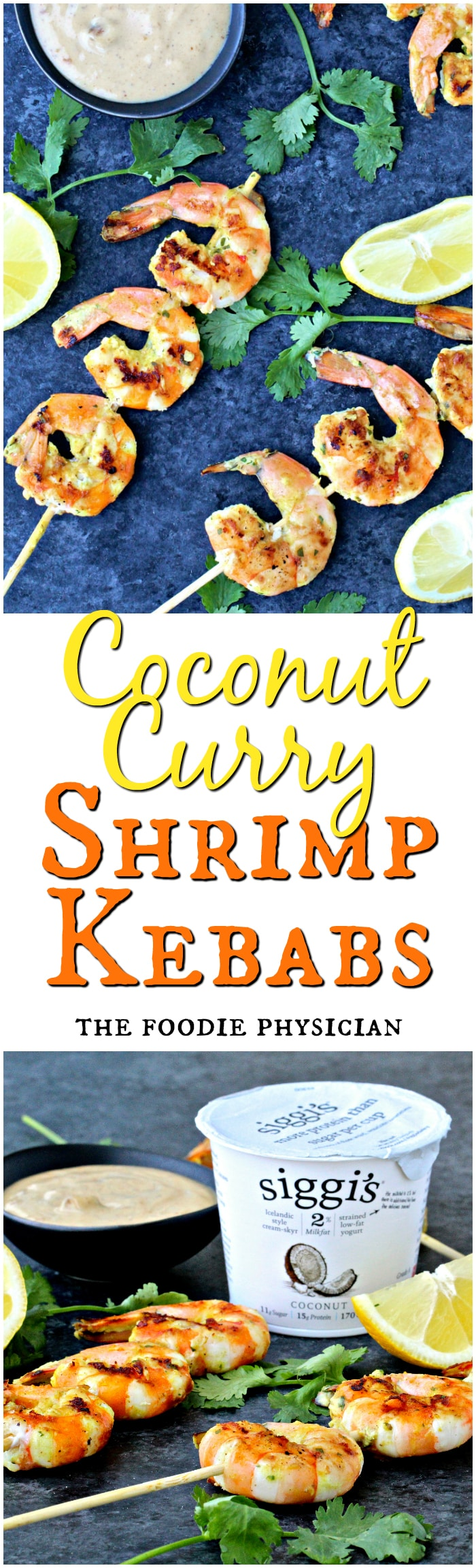 Coconut Curry Shrimp Kebabs   @foodiephysician