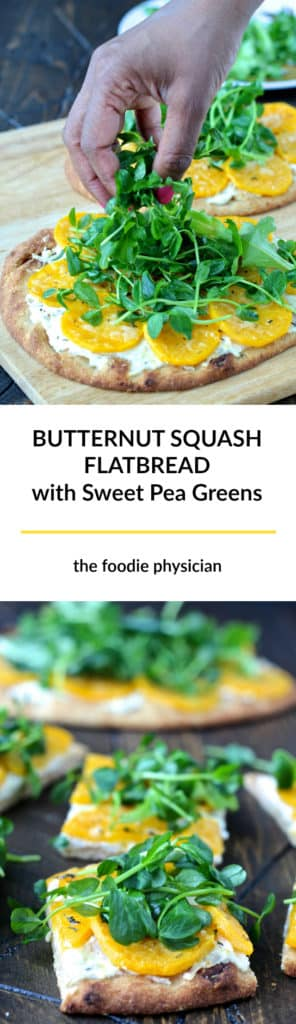 Butternut Squash Flatbread with Sweet Pea Greens. Colorful, vibrant and delicious, this nutritious, vegetarian flatbread is a feast for the senses! | @foodiephysician