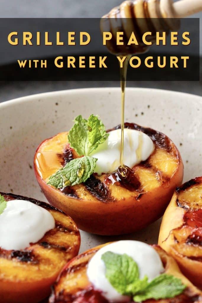 Grilled Peaches with Greek Yogurt